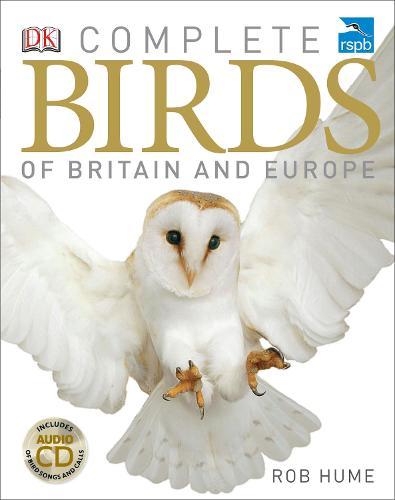 RSPB Complete Birds of Britain and Europe (Hardback)