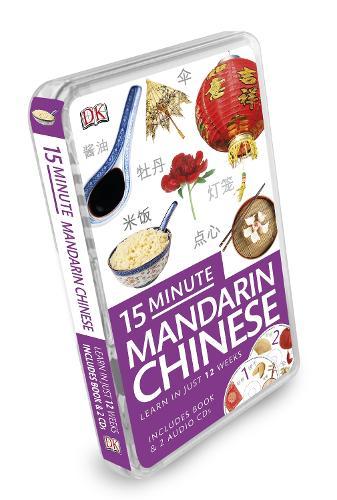 15-Minute Mandarin Chinese: Learn in Just 12 Weeks - Eyewitness Travel 15-Minute (Book)