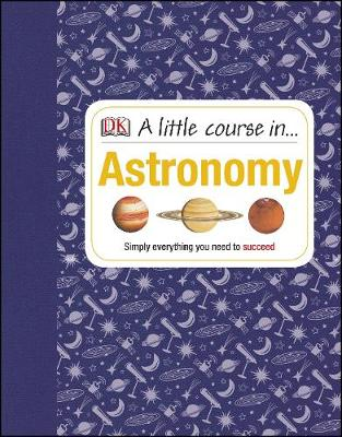 A Little Course in Astronomy (Hardback)
