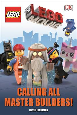 The Lego Movie Calling All Master Builders! - DK Readers Level 1 (Hardback)