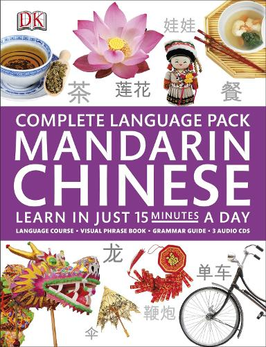 Complete Language Pack Mandarin Chinese: Learn in Just 15 Minutes a Day - Complete Language Packs