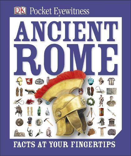 Pocket Eyewitness Ancient Rome - Pocket Eyewitness (Hardback)