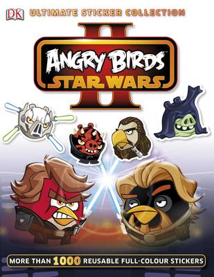 Angry Birds Star Wars II Ultimate Sticker Collection - Ultimate Stickers (Paperback)