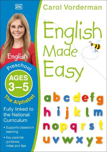 English Made Easy The Alphabet Ages 3-5 Preschool Key Stage 0 - Made Easy Workbooks (Paperback)