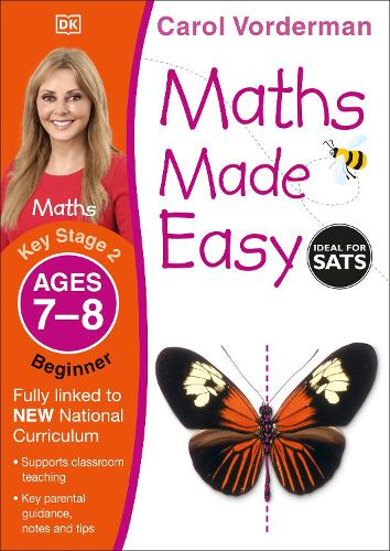 Maths Made Easy: Beginner, Ages 7-8 (Key Stage 2): Supports the National Curriculum, Maths Exercise Book - Made Easy Workbooks (Paperback)