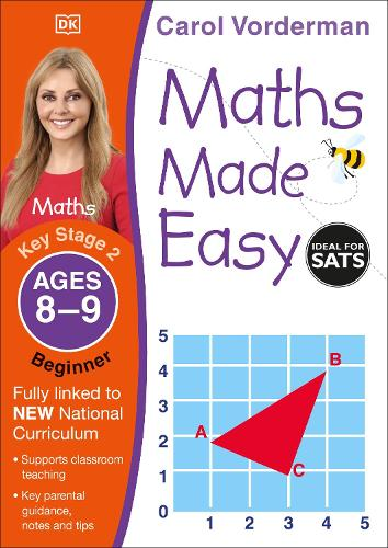 Maths Made Easy: Beginner, Ages 8-9 (Key Stage 2): Supports the National Curriculum, Maths Exercise Book - Made Easy Workbooks (Paperback)