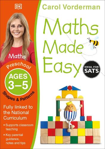 Maths Made Easy: Shapes & Patterns, Ages 3-5 (Preschool): Supports the National Curriculum, Maths Exercise Book - Made Easy Workbooks (Paperback)