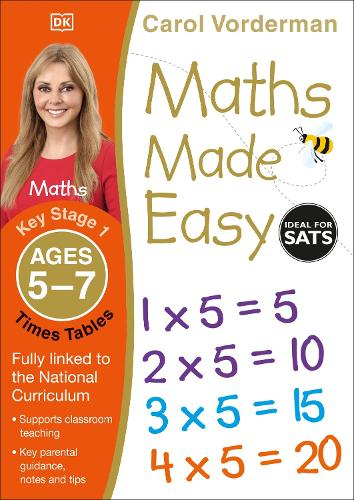 Maths Made Easy: Times Tables, Ages 5-7 (Key Stage 1): Supports the National Curriculum, Multiplication Exercise Book - Made Easy Workbooks (Paperback)