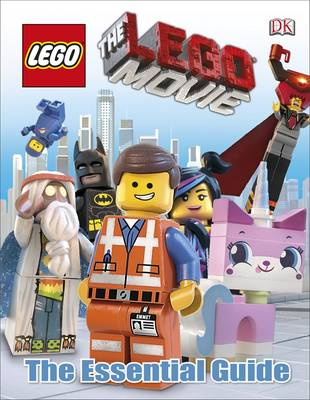 The LEGO Movie the Essential Guide (Hardback)