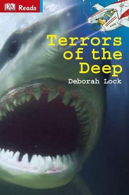 Terrors of the Deep - DK Reads Reading Alone (Hardback)