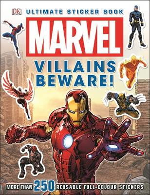 Marvel Villains Beware Ultimate Sticker Book! - Ultimate Stickers (Paperback)