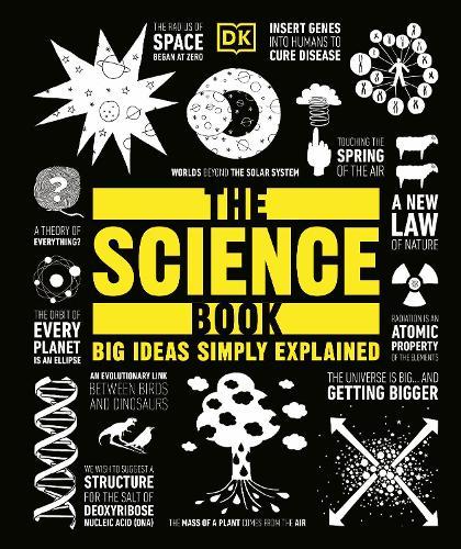 The Science Book: Big Ideas Simply Explained - Big Ideas (Hardback)