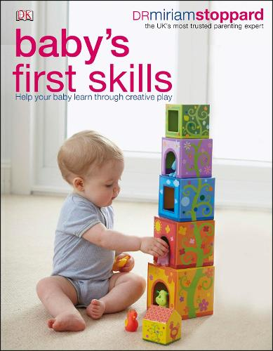 Baby's First Skills: Help Your Baby Learn Through Creative Play (Paperback)