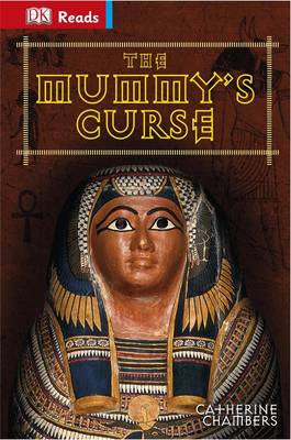 The Mummy's Curse - DK Reads Reading Alone (Hardback)