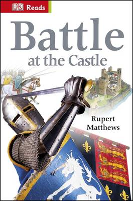 Battle at the Castle - DK Reads Starting to Read Alone (Hardback)