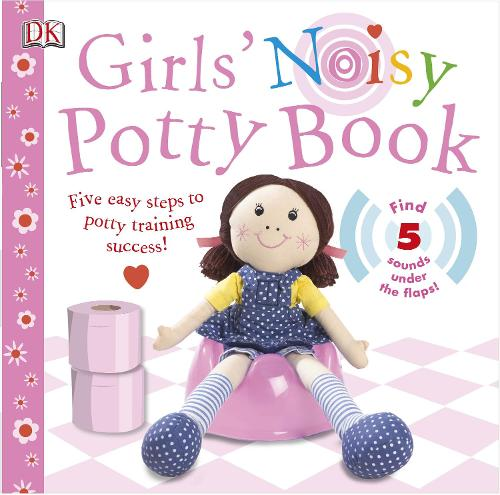 Girls' Noisy Potty Book (Board book)