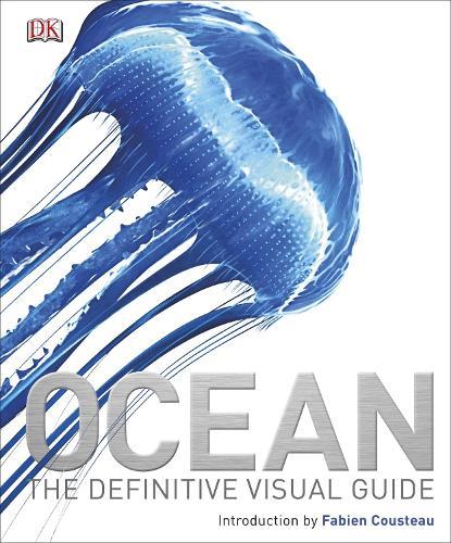 Ocean: The Definitive Visual Guide (Hardback)