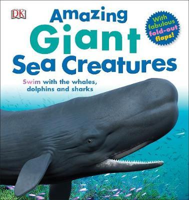 Amazing Giant Sea Creatures (Hardback)