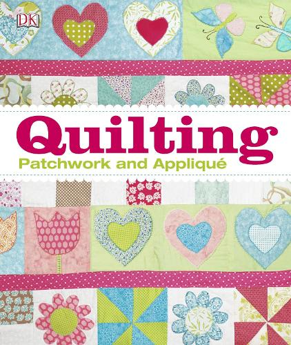 Quilting: Patchwork and Applique (Hardback)