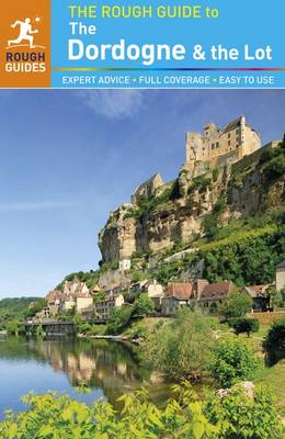 The Rough Guide to Dordogne & the Lot - Rough Guides (Paperback)