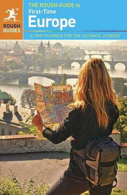 The Rough Guide to First-Time Europe - Rough Guide to... (Paperback)