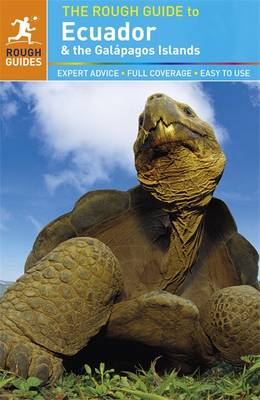 The Rough Guide to Ecuador & the Galapagos Islands - Rough Guide to... (Paperback)