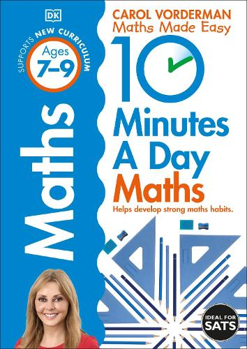 10 Minutes a Day Maths Ages 7-9 Key Stage 2 - Made Easy Workbooks (Paperback)