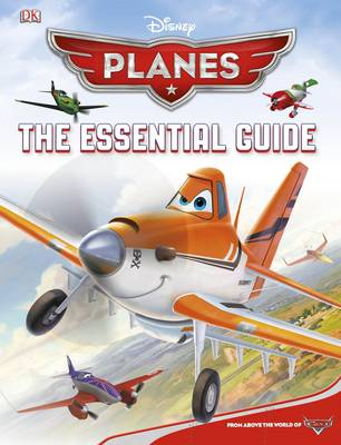 Disney Planes the Essential Guide (Hardback)
