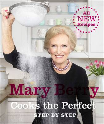 Mary Berry Cooks The Perfect (Hardback)
