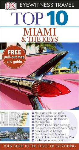 Top 10 Miami and the Keys - DK Eyewitness Travel Guide (Paperback)