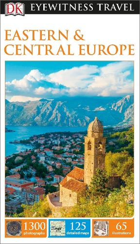DK Eyewitness Eastern and Central Europe - Travel Guide (Paperback)