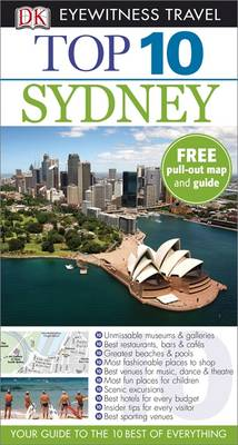 DK Eyewitness Top 10 Travel Guide: Sydney - DK Eyewitness Top 10 Travel Guide (Paperback)