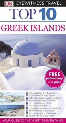 DK Eyewitness Top 10 Travel Guide: Greek Islands - DK Eyewitness Top 10 Travel Guide (Paperback)