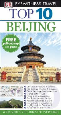 DK Eyewitness Top 10 Travel Guide: Beijing - DK Eyewitness Top 10 Travel Guide (Paperback)