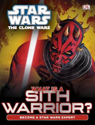 Star Wars Clone Wars What is a Sith Warrior? (Hardback)