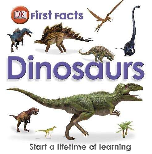 First Facts Dinosaurs - First Facts (Hardback)