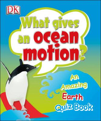 What Gives an Ocean Motion? (Paperback)