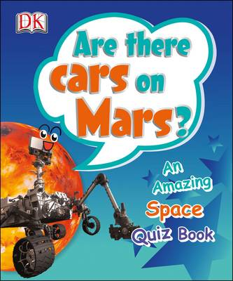 Are There Cars on Mars? (Paperback)