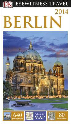 DK Eyewitness Travel Guide: Berlin - DK Eyewitness Travel Guide (Paperback)