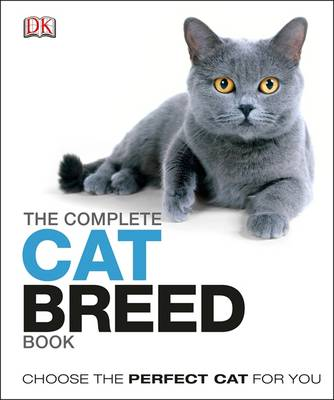 The Complete Cat Breed Book (Hardback)