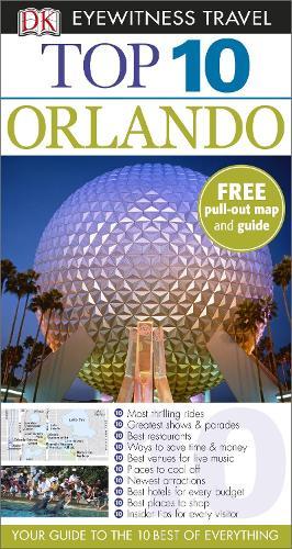 DK Eyewitness Top 10 Travel Guide: Orlando - DK Eyewitness Travel Guide (Paperback)