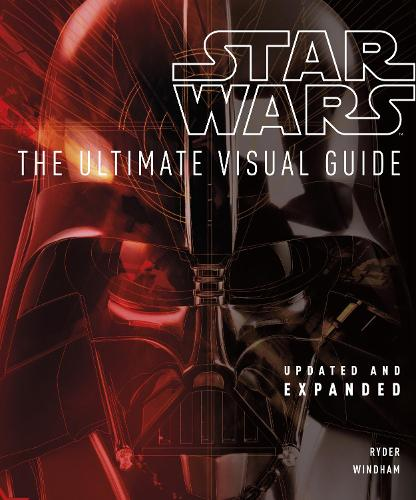 Star Wars The Ultimate Visual Guide (Hardback)