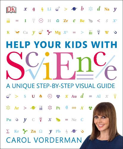 Help Your Kids with Science: A Unique Step-by-Step Visual Guide - Help Your Kids With (Paperback)
