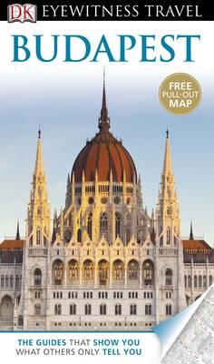 DK Eyewitness Travel Guide: Budapest - DK Eyewitness Travel Guide (Paperback)