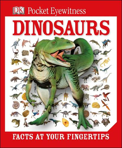 DK Pocket Eyewitness Dinosaurs: Facts at Your Fingertips - Pocket Eyewitness (Hardback)