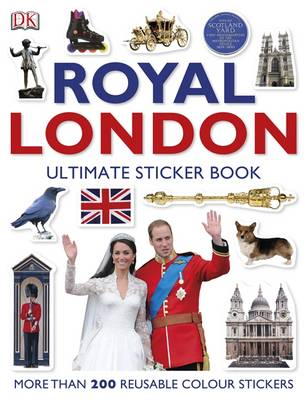 Royal London: The Ultimate Sticker Book - DK Eyewitness Travel Guide (Paperback)