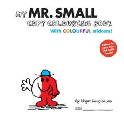 Mr Men Colour Your Own Mr Small (Paperback)