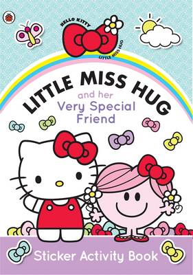 Little Miss Hug and Her Very Special Friend (Paperback)