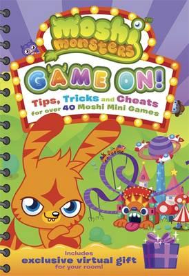 Game On! Moshi Mini Games Guide - Moshi Monsters (Paperback)