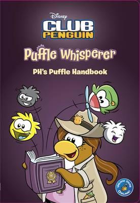 Club Penguin: Puffle Whisperer (Paperback)